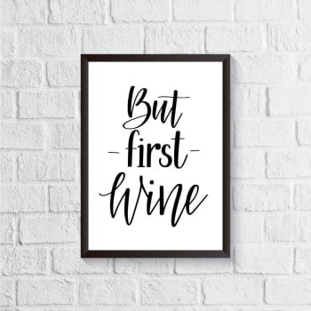 Quadro But first wine